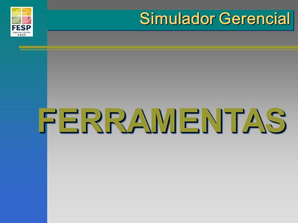 Simulador Gerencial FERRAMENTAS