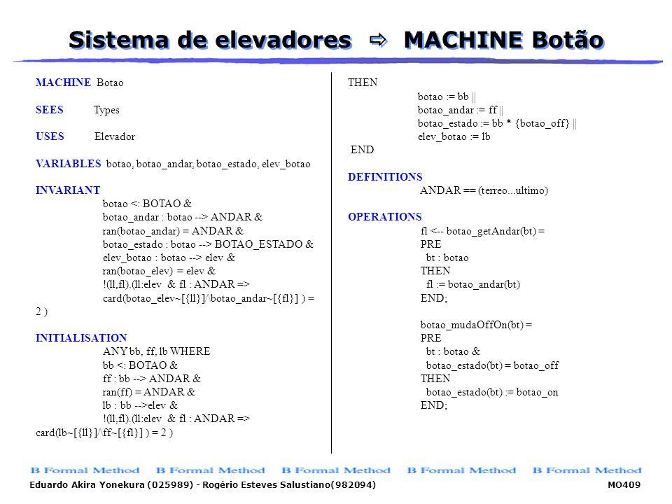 Sistema de elevadores  MACHINE Botão
