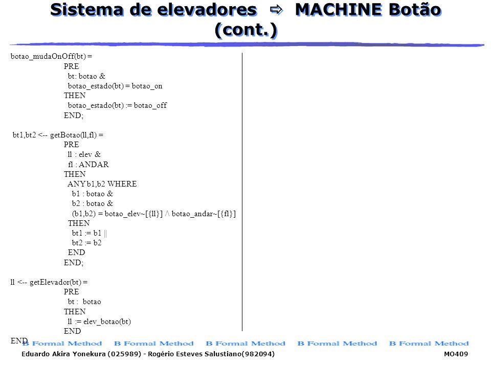 Sistema de elevadores  MACHINE Botão (cont.)