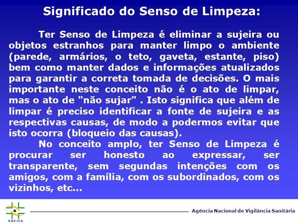 Significado do Senso de Limpeza:
