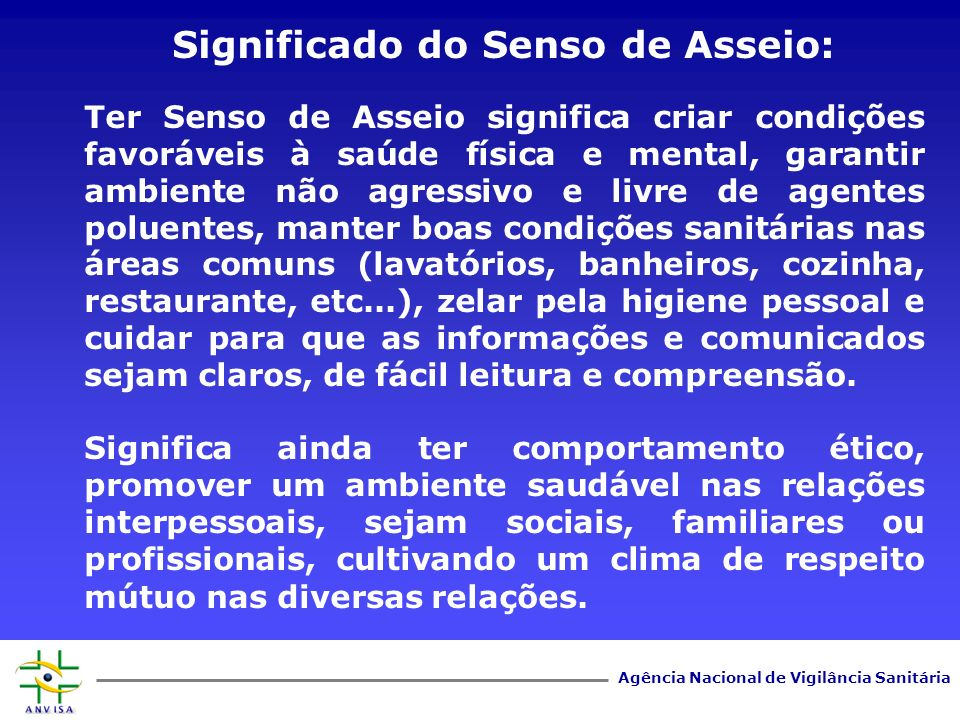 Significado do Senso de Asseio: