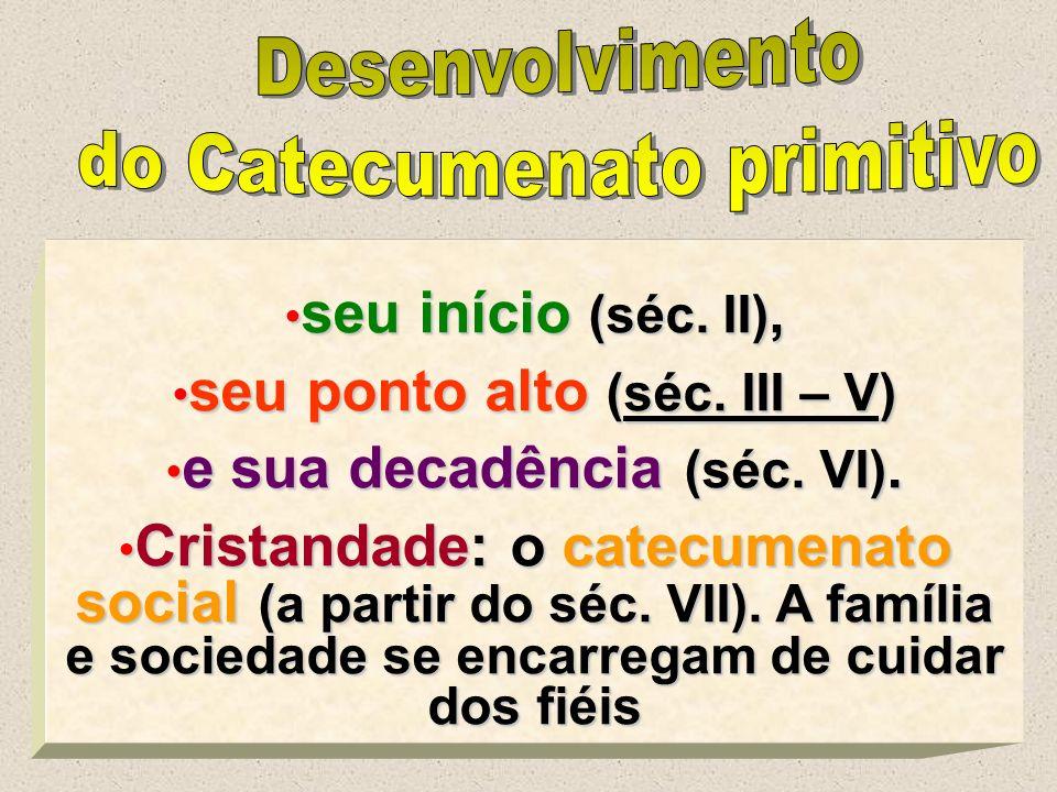 seu ponto alto (séc. III – V) e sua decadência (séc. VI).
