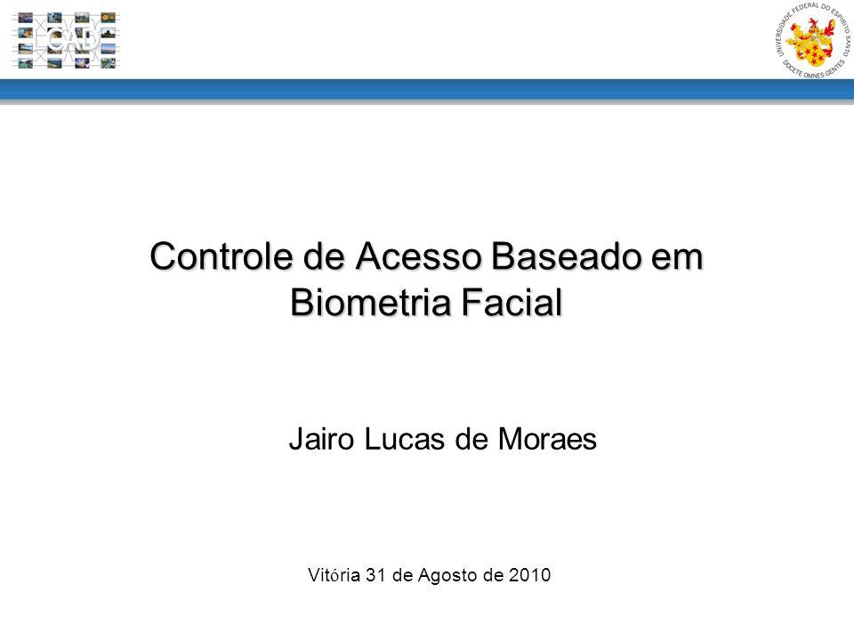 Controle de Acesso Baseado em Biometria Facial
