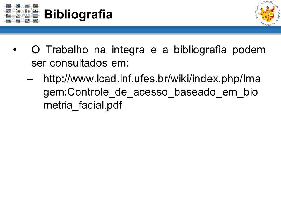 Bibliografia O Trabalho na integra e a bibliografia podem ser consultados em: