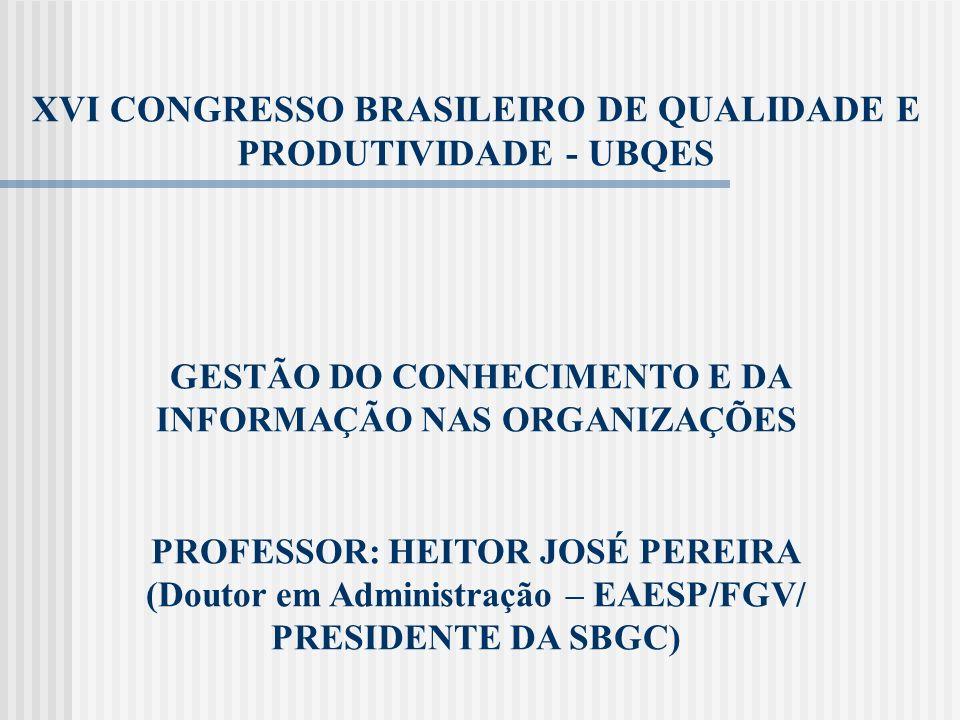 XVI CONGRESSO BRASILEIRO DE QUALIDADE E PRODUTIVIDADE - UBQES