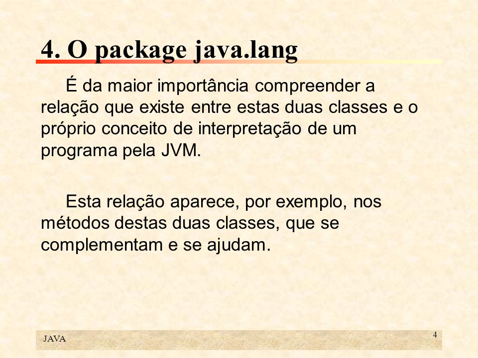 4. O package java.lang