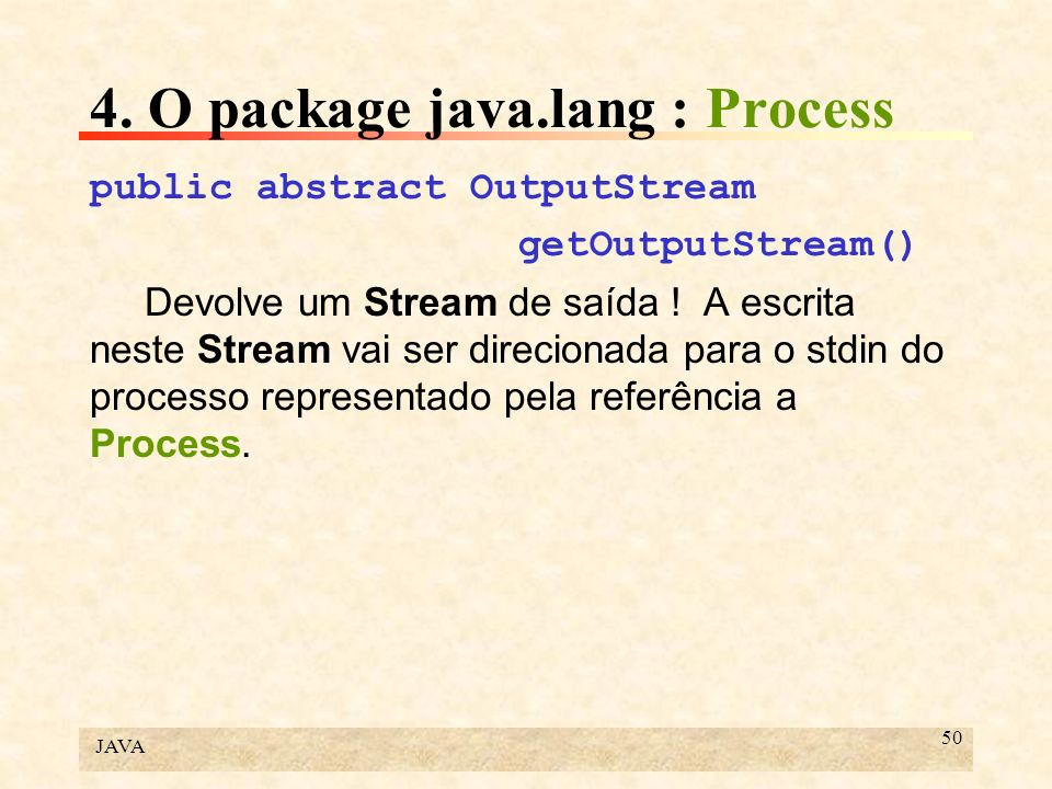 4. O package java.lang : Process