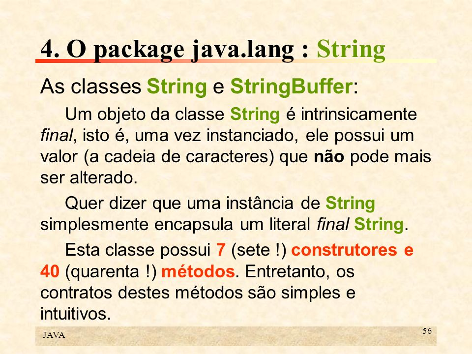 4. O package java.lang : String