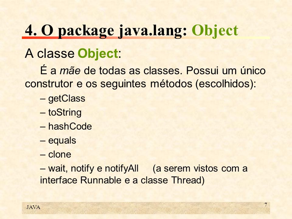 4. O package java.lang: Object