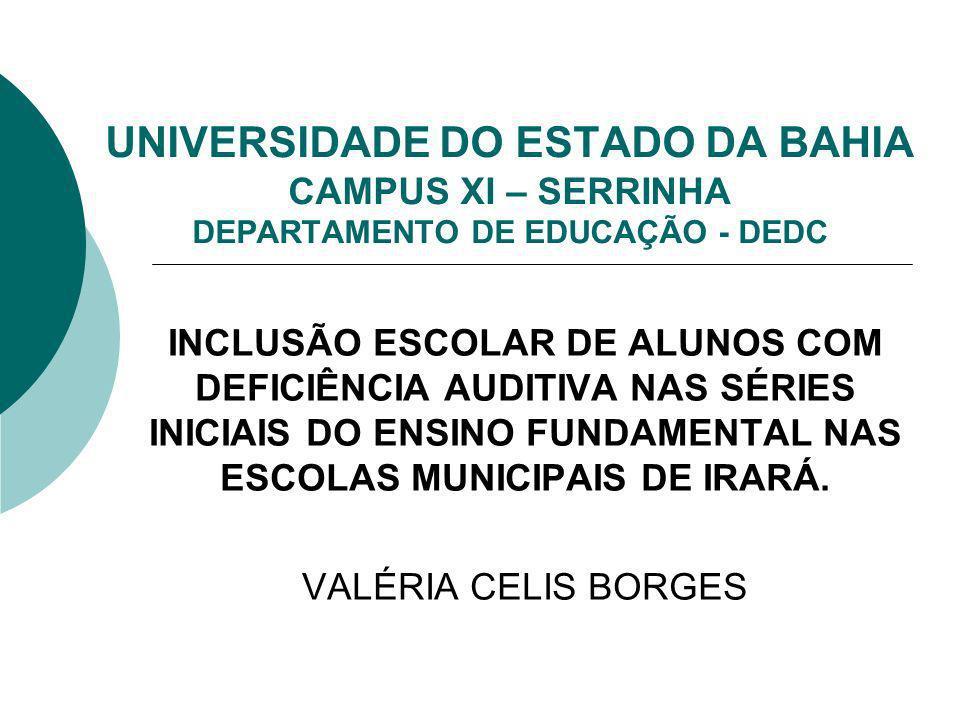 UNIVERSIDADE DO ESTADO DA BAHIA CAMPUS XI – SERRINHA DEPARTAMENTO DE EDUCAÇÃO - DEDC