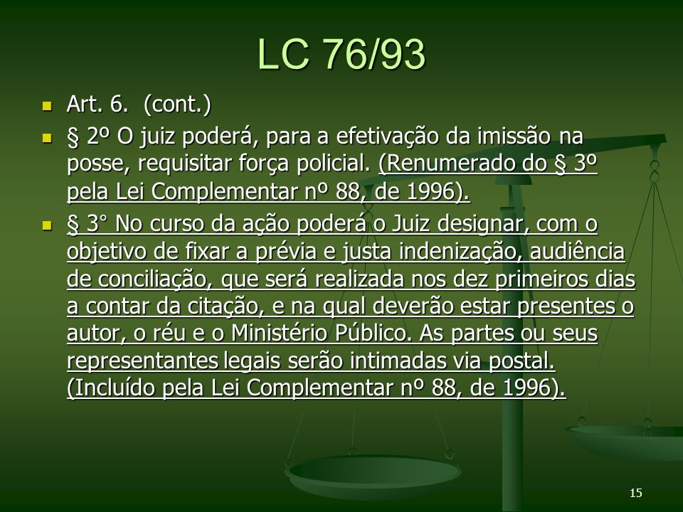 LC 76/93 Art. 6. (cont.)