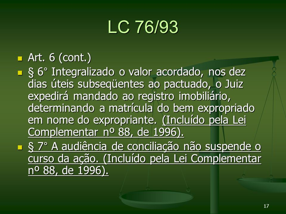 LC 76/93 Art. 6 (cont.)