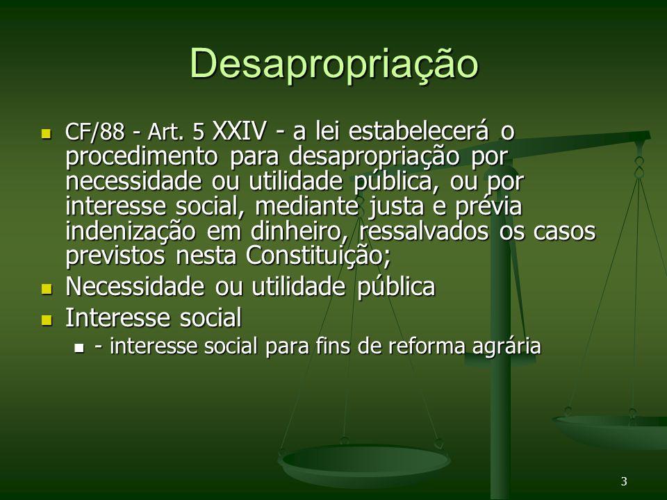 Desapropriação Necessidade ou utilidade pública Interesse social