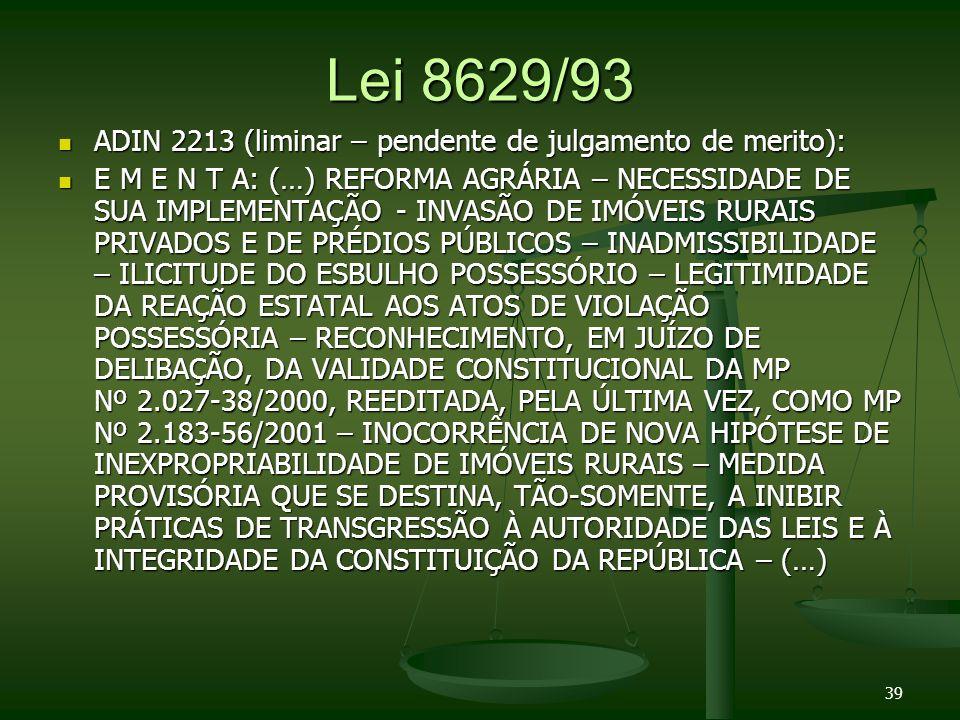 Lei 8629/93 ADIN 2213 (liminar – pendente de julgamento de merito):