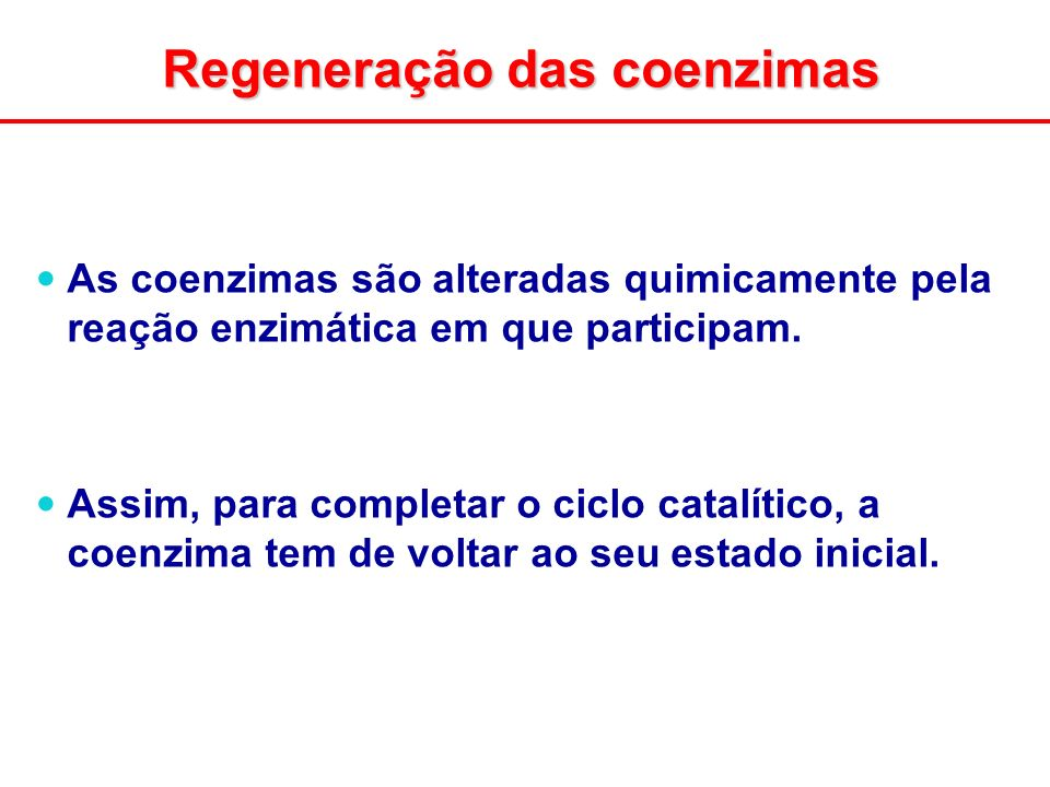 Regeneração das coenzimas