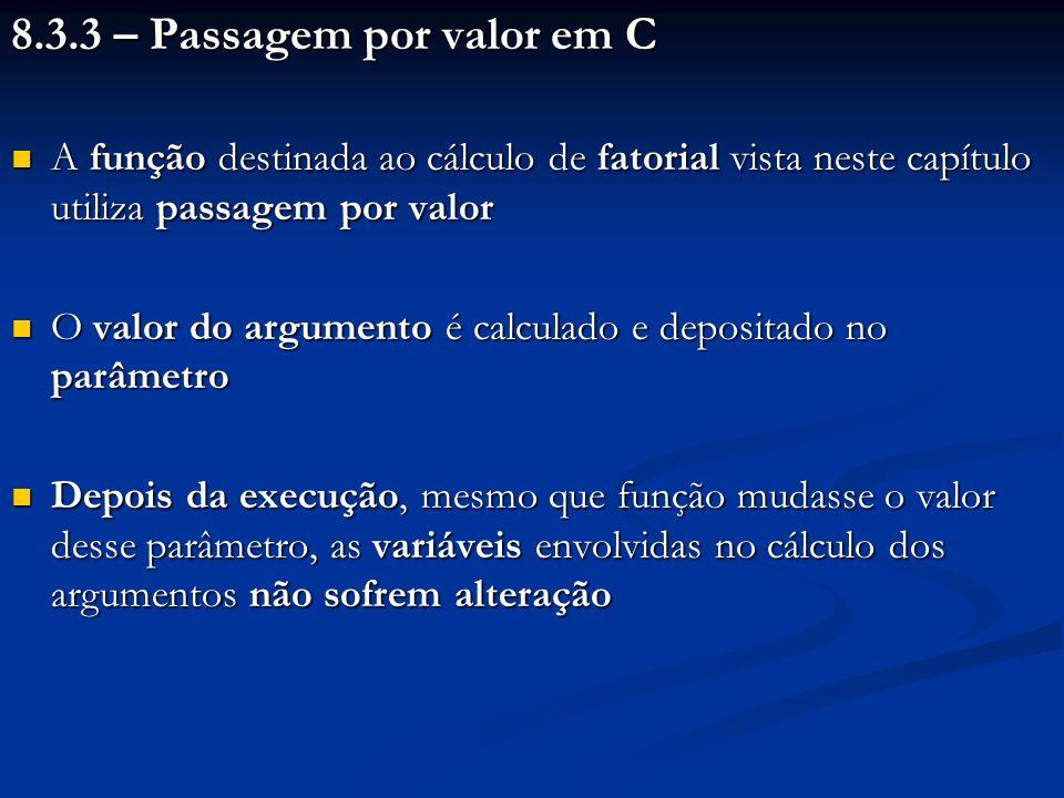 8.3.3 – Passagem por valor em C
