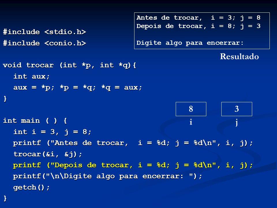 Resultado 8 i 3 j #include <stdio.h> #include <conio.h>