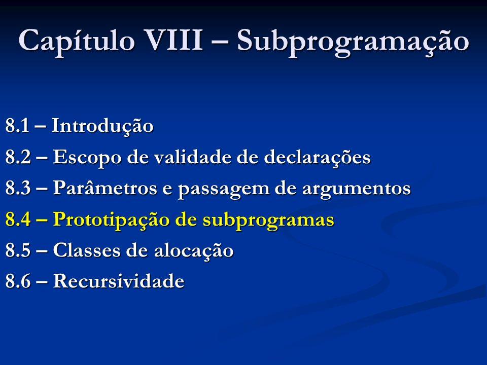 Capítulo VIII – Subprogramação