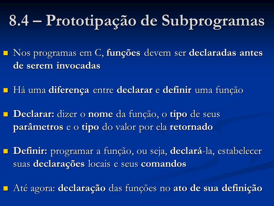 8.4 – Prototipação de Subprogramas
