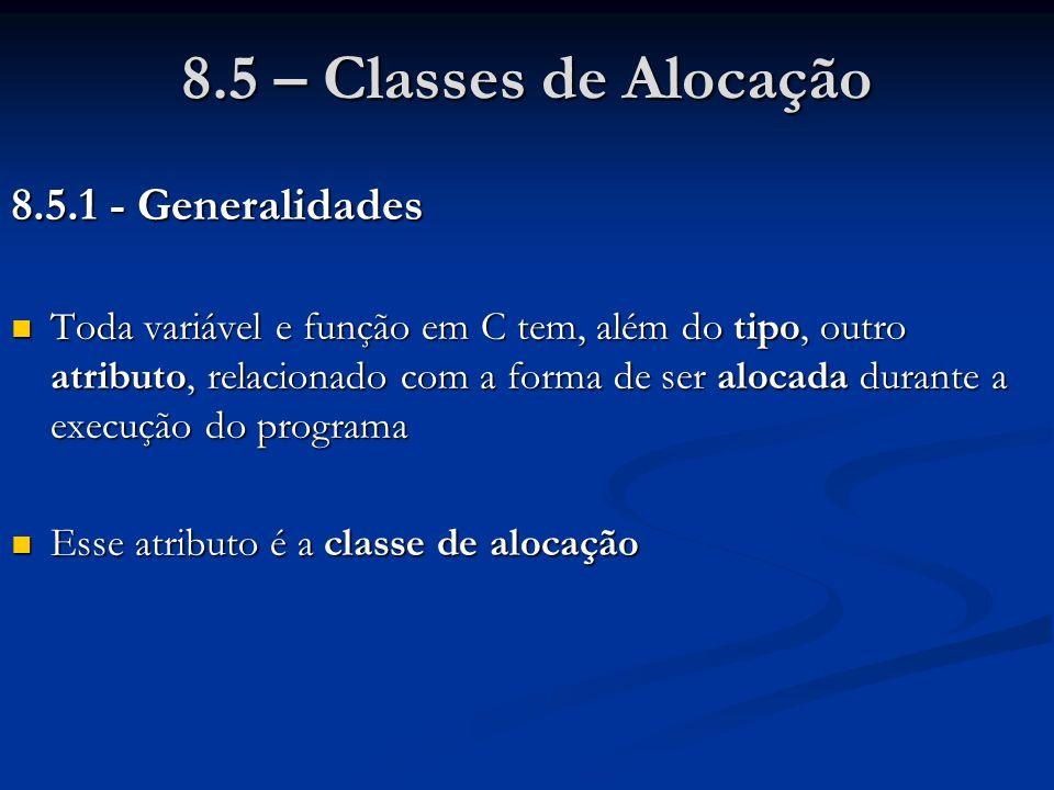 8.5 – Classes de Alocação 8.5.1 - Generalidades