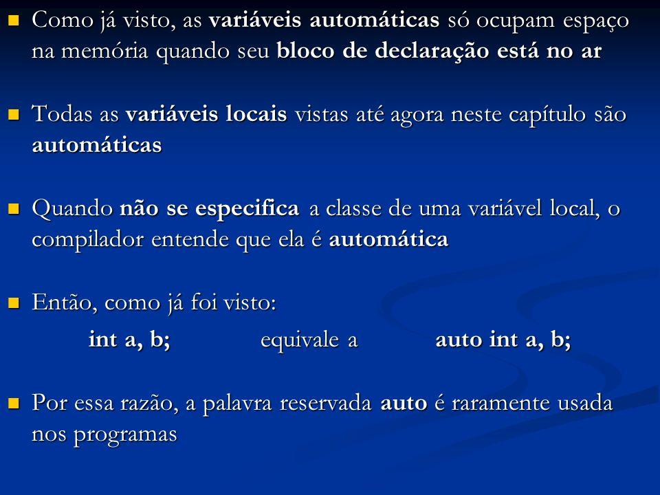 int a, b; equivale a auto int a, b;