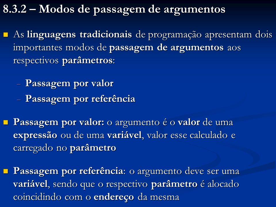 8.3.2 – Modos de passagem de argumentos