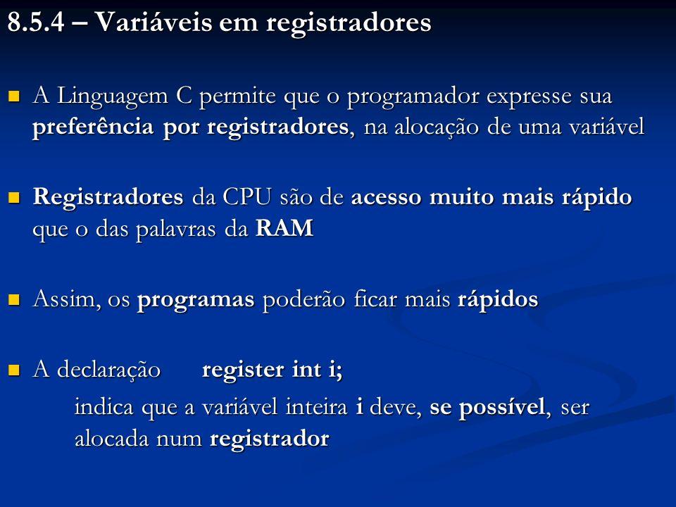 8.5.4 – Variáveis em registradores