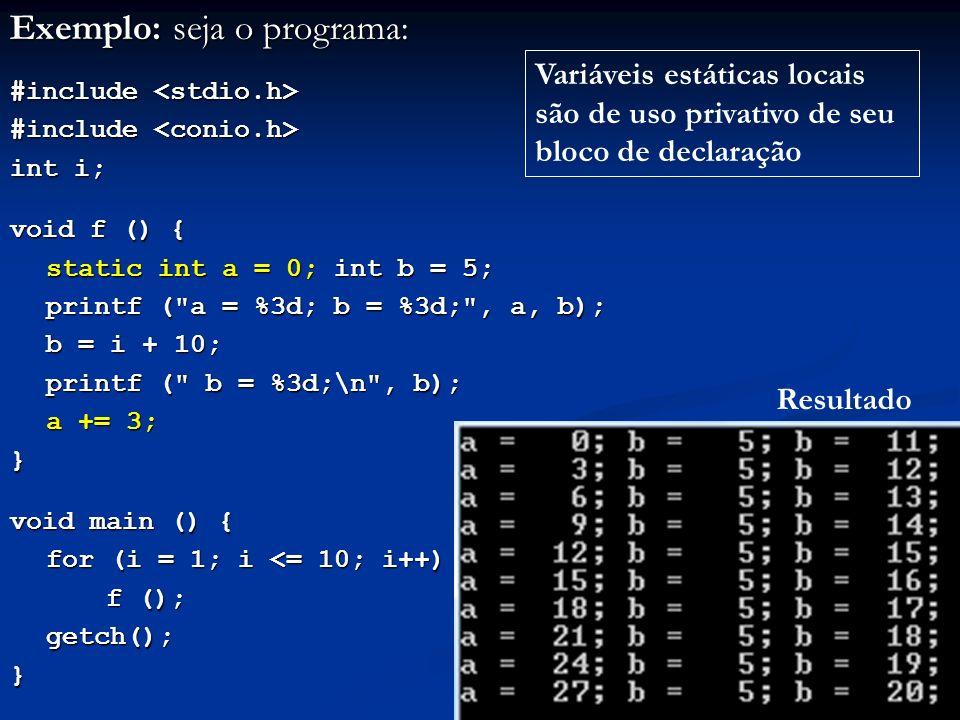 Exemplo: seja o programa: