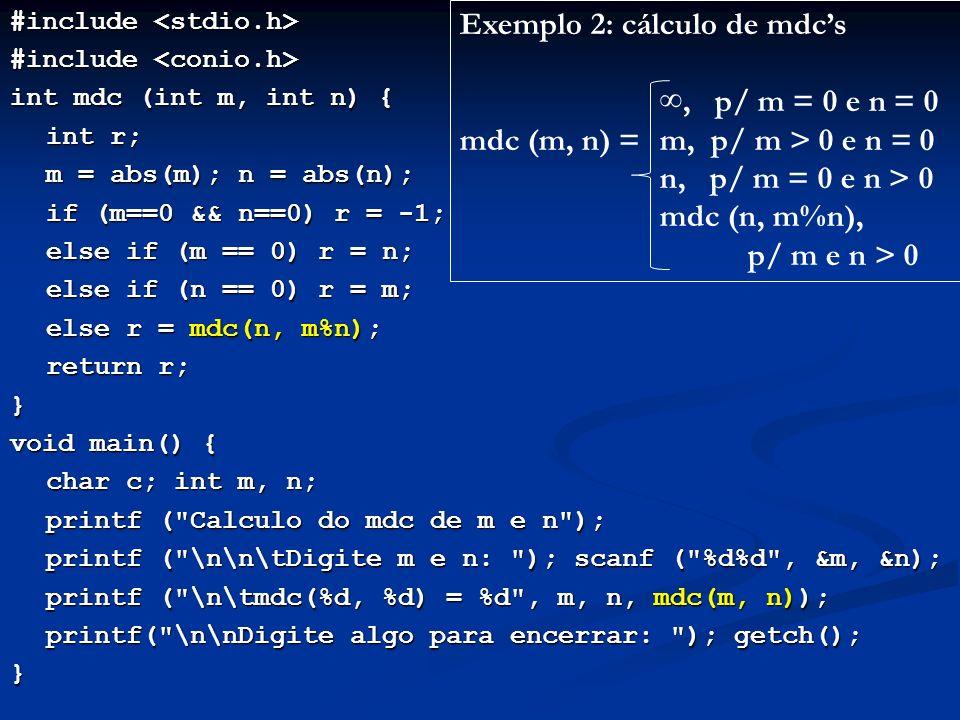 Exemplo 2: cálculo de mdc's ∞, p/ m = 0 e n = 0