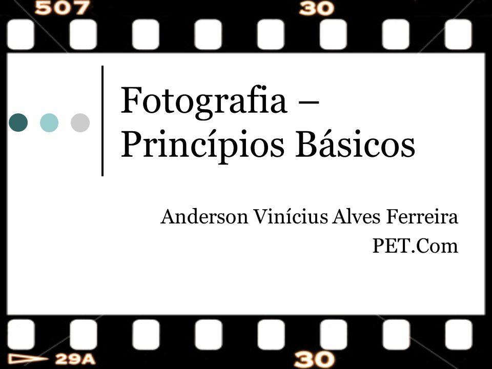 Fotografia – Princípios Básicos