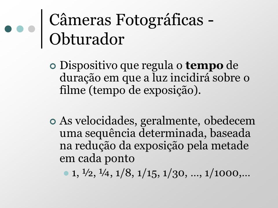 Câmeras Fotográficas - Obturador