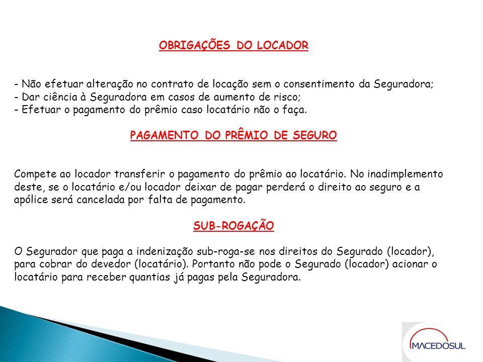 PAGAMENTO DO PRÊMIO DE SEGURO
