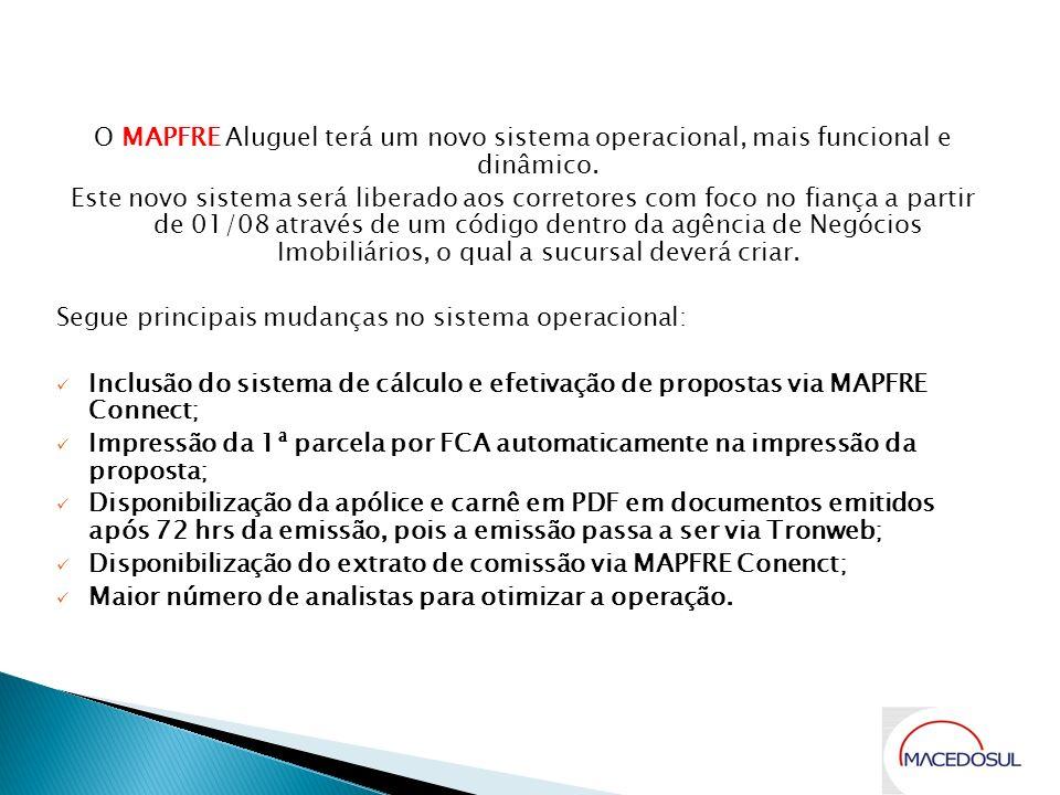 O MAPFRE Aluguel terá um novo sistema operacional, mais funcional e dinâmico.