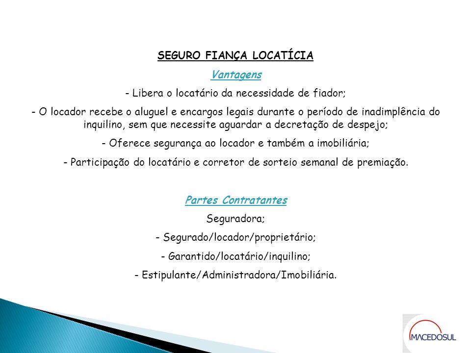 SEGURO FIANÇA LOCATÍCIA