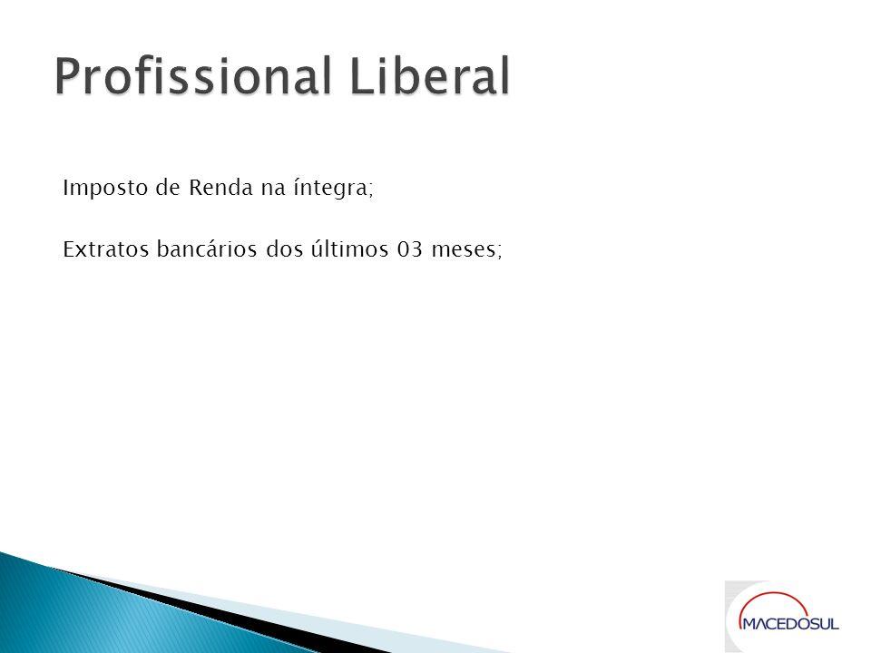 Profissional Liberal Imposto de Renda na íntegra;