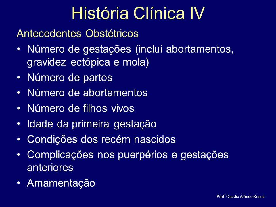 História Clínica IV Antecedentes Obstétricos