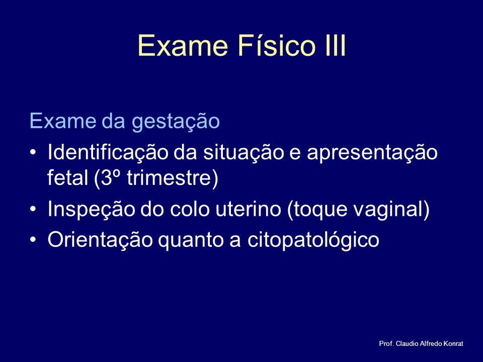 Exame Físico III Exame da gestação