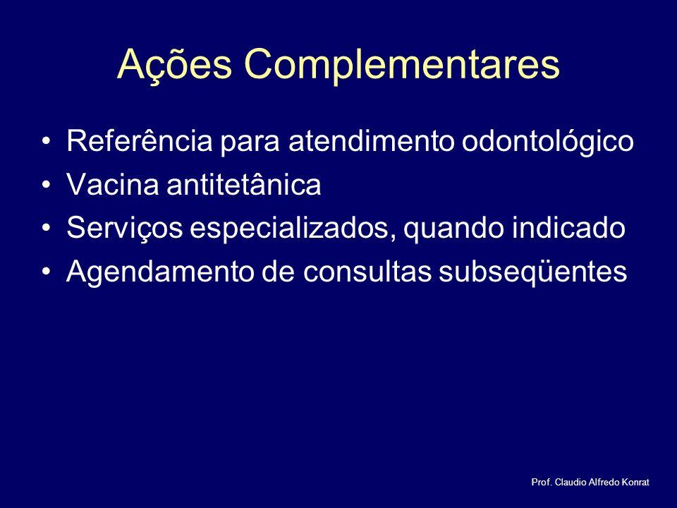 Ações Complementares Referência para atendimento odontológico