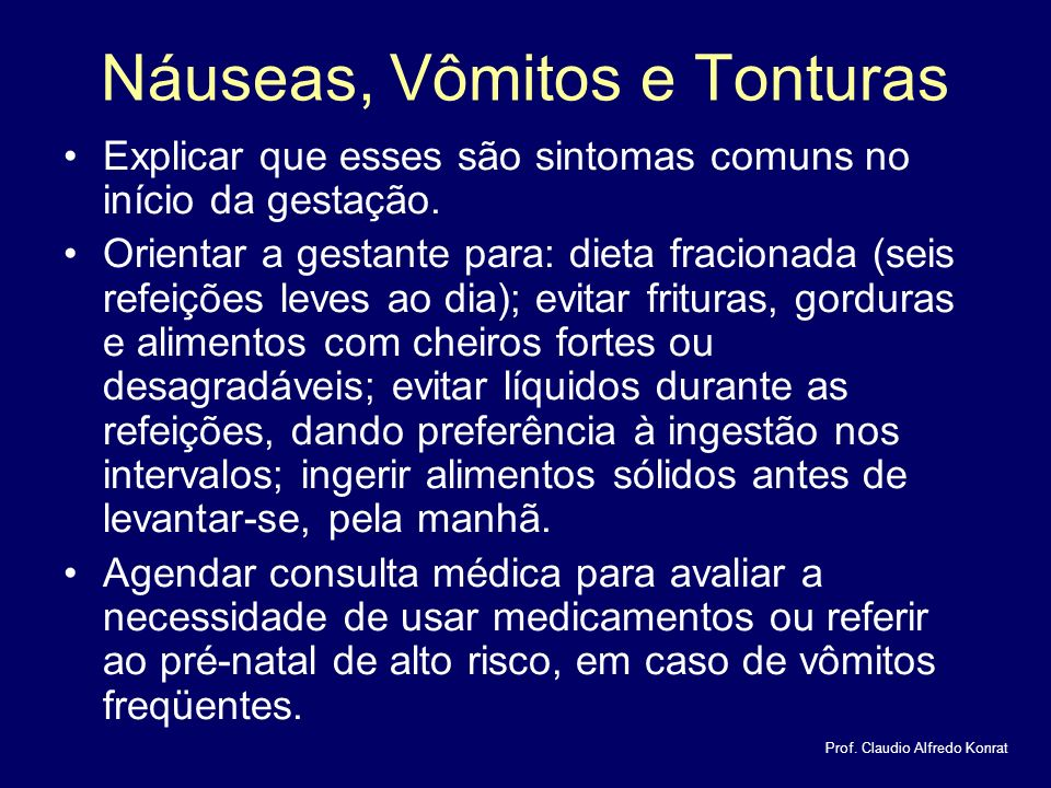 Náuseas, Vômitos e Tonturas