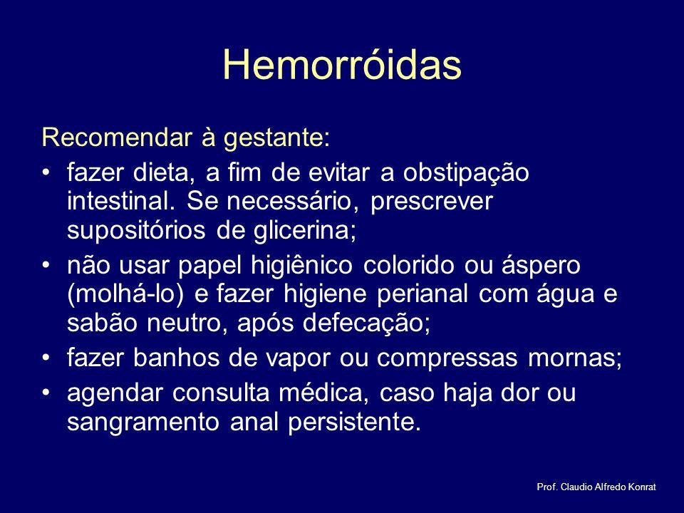 Hemorróidas Recomendar à gestante: