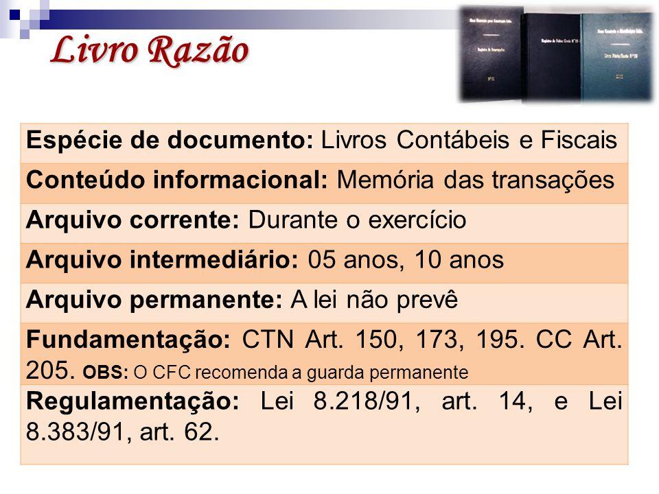 Livro Razão Espécie de documento: Livros Contábeis e Fiscais