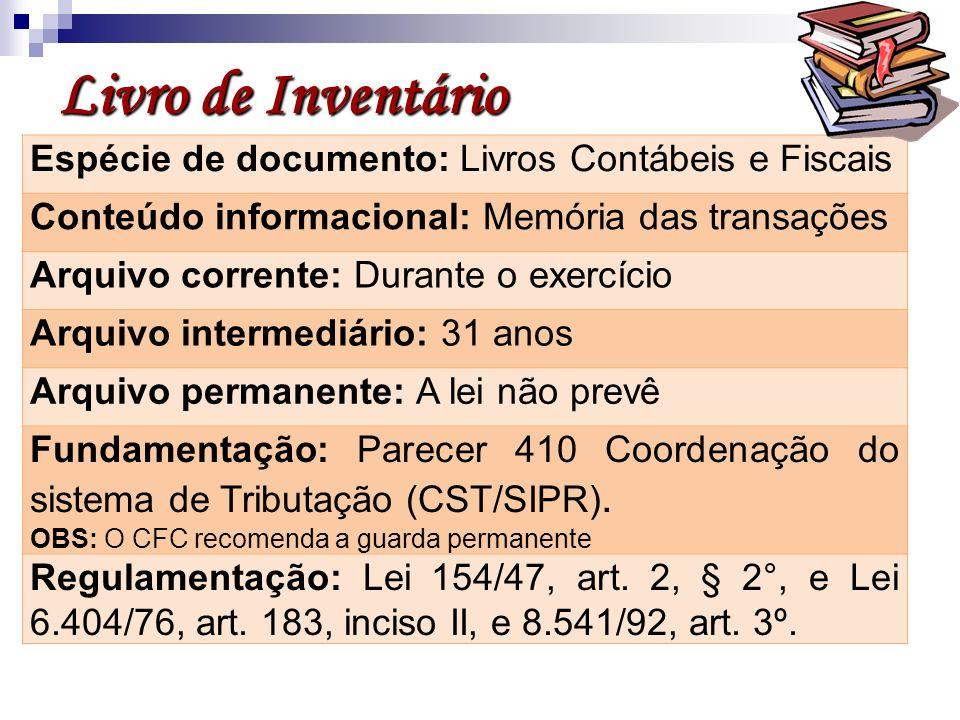 Livro de Inventário Espécie de documento: Livros Contábeis e Fiscais