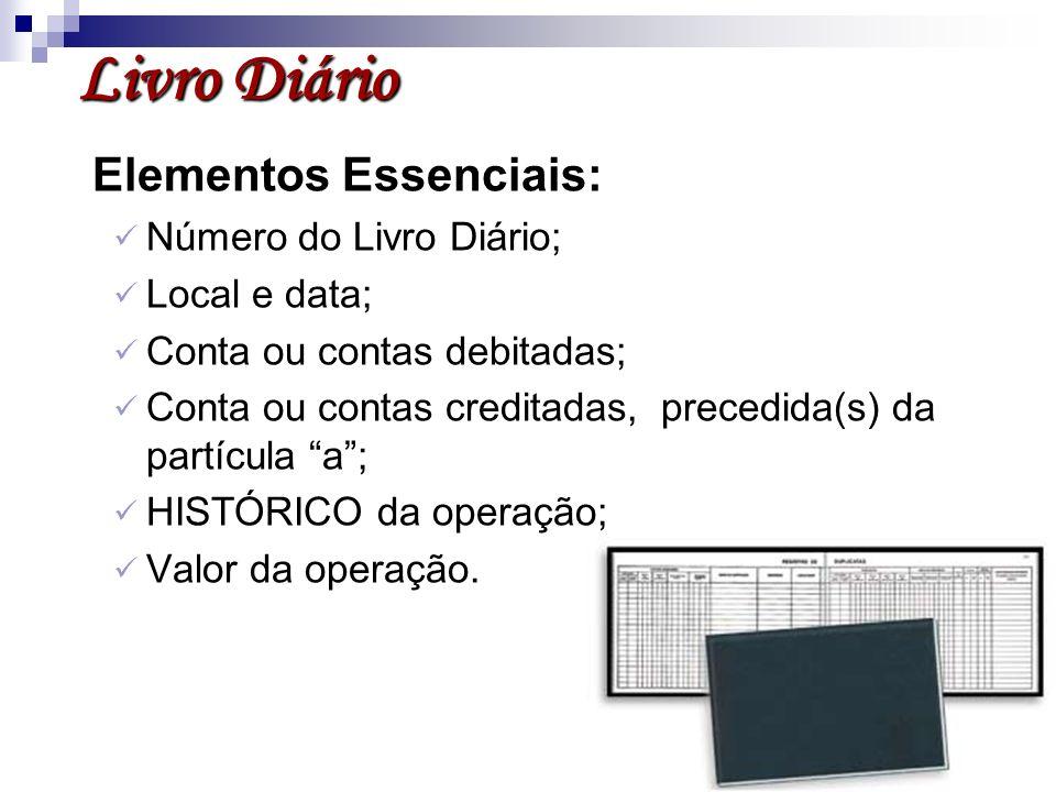 Livro Diário Elementos Essenciais: Número do Livro Diário;