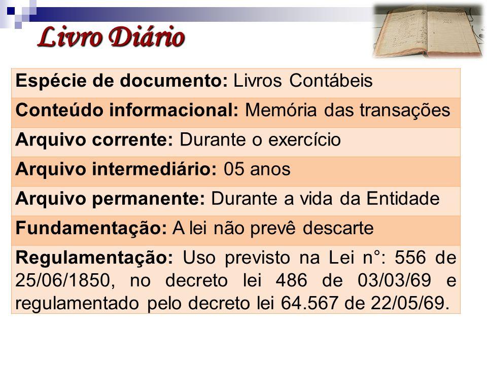 Livro Diário Espécie de documento: Livros Contábeis