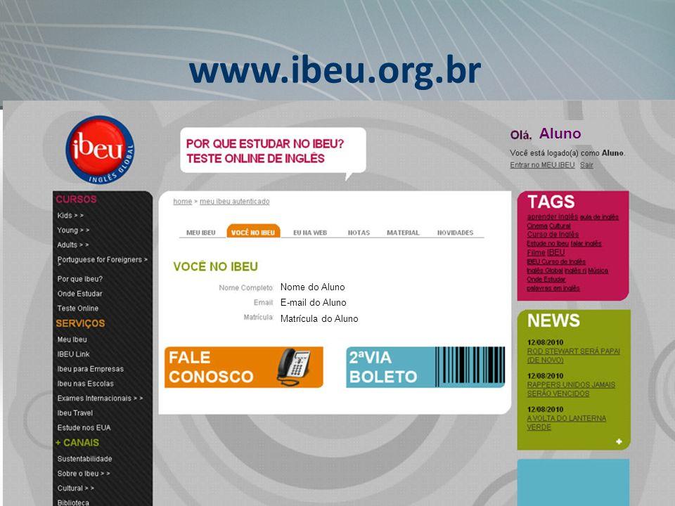 www.ibeu.org.br Aluno Nome do Aluno E-mail do Aluno Matrícula do Aluno