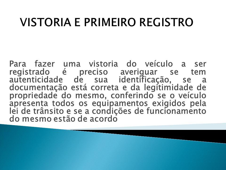 VISTORIA E PRIMEIRO REGISTRO