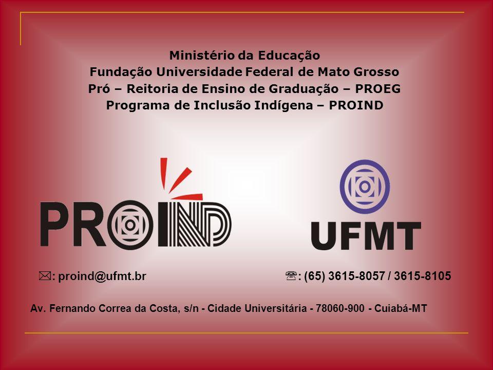Ministério da Educação Fundação Universidade Federal de Mato Grosso