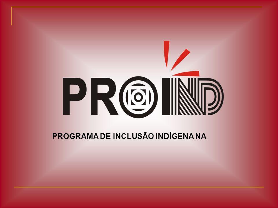 PROGRAMA DE INCLUSÃO INDÍGENA NA