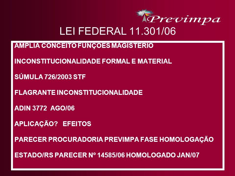 LEI FEDERAL 11.301/06 AMPLIA CONCEITO FUNÇÕES MAGISTÉRIO