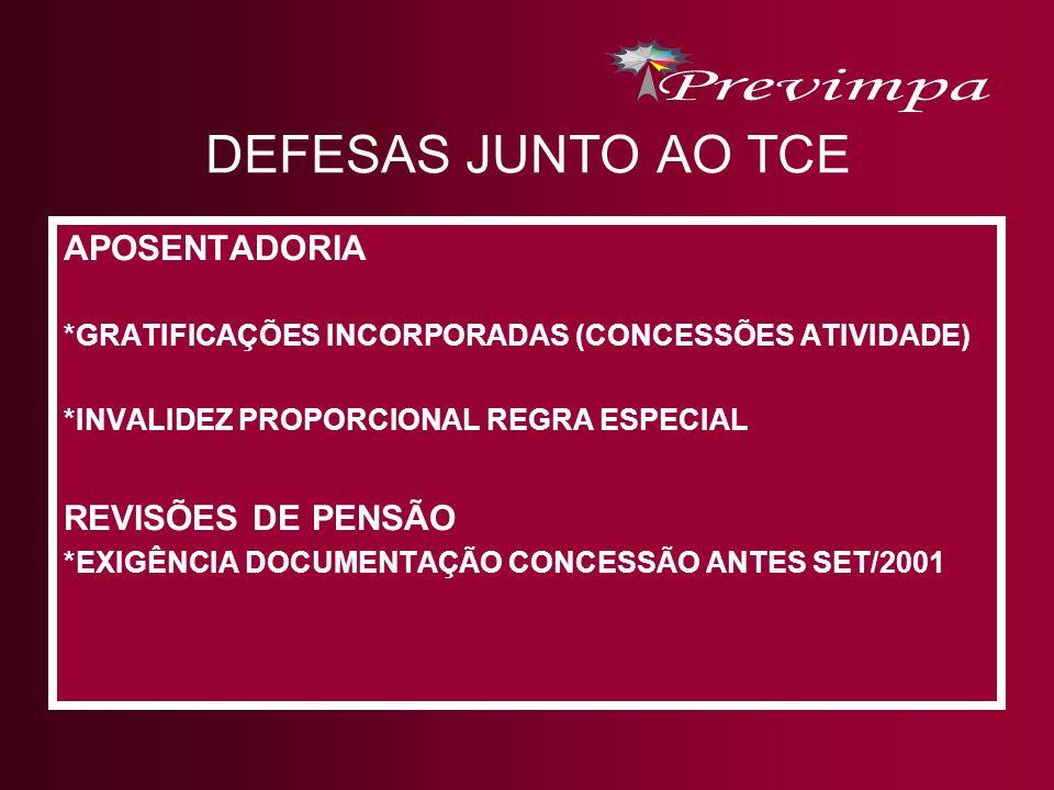 DEFESAS JUNTO AO TCE APOSENTADORIA REVISÕES DE PENSÃO